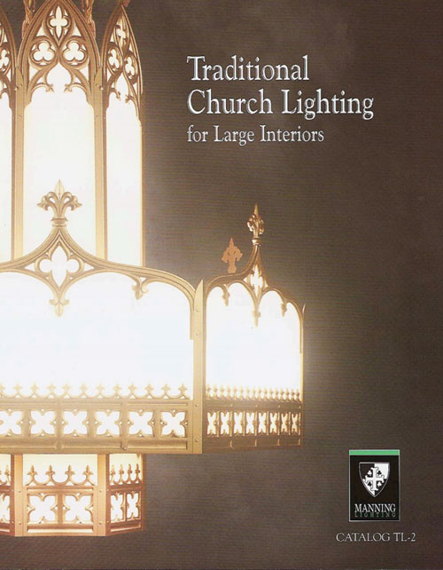 Traditional Church Lighting for Large Interiors (Catalog TL-2)